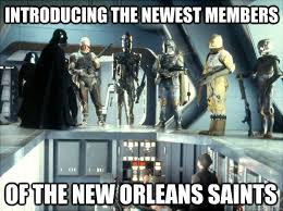 New Orleans Saints Memes - introducing the newest members of the new orleans saints new