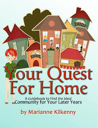 your quest for home a guidebook to find the ideal community for
