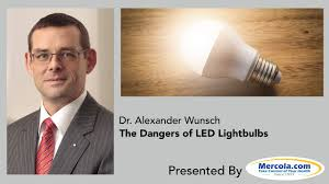 harmful effects of led lights dr mercola and dr wunsch on the dangers of led lights youtube