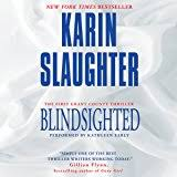 Blind Sighted Synonym Amazon Com Faithless Audible Audio Edition Karin Slaughter