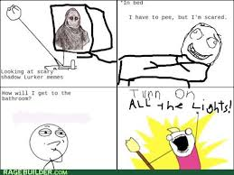Shadowlurker Meme - run down all the halls rage comics rage comics
