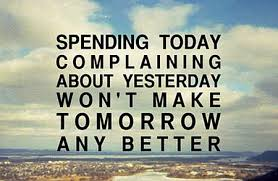 spending today complaining quote picture