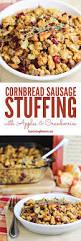 sausage stuffing recipes thanksgiving cornbread sausage stuffing recipe with apples and cranberries