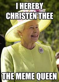Meme Queen - england jokes kappit