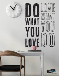do what you love love what you do quote vinyl wall decal 6080