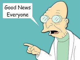 Good News Meme - good news everyone professor farnsworth quickmeme