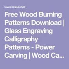 Wood Burning Patterns Free Download by How To Transfer Wood Burning Patterns Wood Burning Pinterest