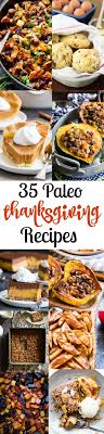35 paleo thanksgiving recipes gf df refined sugar free the