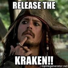Release The Kraken Meme Generator - release the kraken capt jack sparrow meme generator