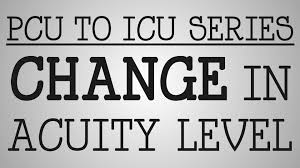 working nurse pcu icu series change in patient acuity youtube