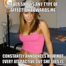 Internet Girlfriend Meme - may not seem like much but it sure pissed me the fuck off more
