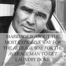 Famous Quotes About Marriage Quotes Burt Reynolds On Marriage U2013 We Heart Vintage Blog Retro