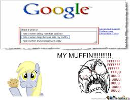 i hate it when derpy hooves eats my muffin by recyclebin meme center