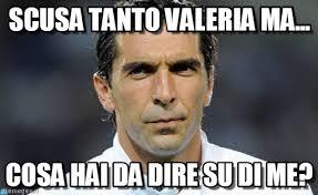 Valeria Meme - scusa tanto valeria ma jhkjh meme on memegen