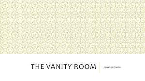 The Vanity Room Journal Presentation The Vanity Room
