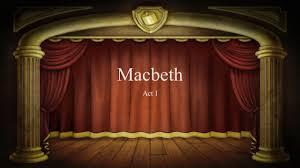 macbeth act i ppt download