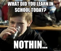 School Today Meme - best of the lazy elementary school student meme 20 pics