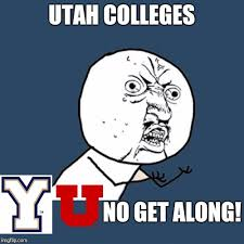 Utah Memes - only utahns will understand imgflip