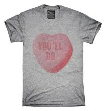 valentines shirts you ll do valentines day heart candy t shirt hoodie tank
