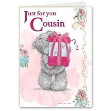 cousin birthday card me to you happy birthday greeting cards