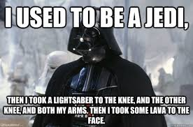 Lightsaber Meme - i used to be a jedi then i took a lightsaber to the knee and the