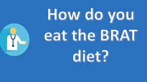 brat diet benefits food list and efficacy of the bland diet