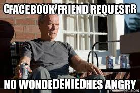 Denied Meme - facebook friend request denied make a meme