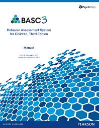 behavior assessment system for children third edition basc 3
