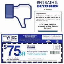 bed bath and beyond around me bed bath beyond 75 coupon offer on facebook is a hoax south