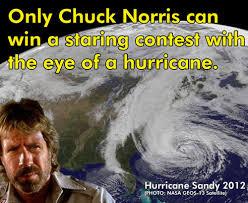 Chuck Norris Birthday Meme - chuck norris versus hurricane sandy 2012 chuck norris stares