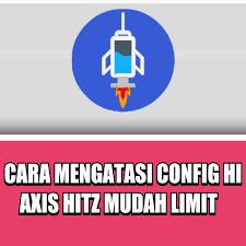 config axis hits http injektor cara mengatasi config http injektor axis hitz mudah limit