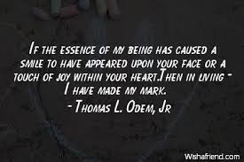 l odem jr quote if the essence of my being has caused a