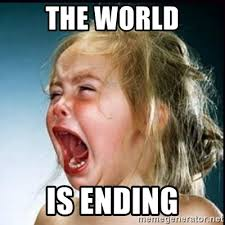This Is The End Meme Generator - the world is ending screaming girl meme generator
