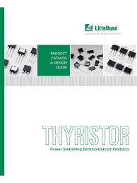 littelfuse thyristor catalog datasheets app notes reliability