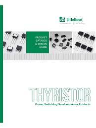 Littelfuse Thyristor Catalog Datasheets App Notes Reliability