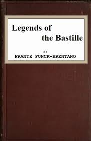 bureau change bastille the project gutenberg ebook of legends of the bastille by frantz