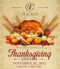 come and celebrate thanksgiving at de cortez restaurant events