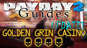golden grin casino update more guards alp ndc payday 2 guide