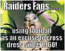 Raiders Fans Memes - oakland raiders quickmeme