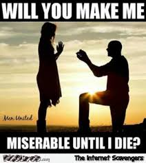 Make Me A Meme - will you make me miserable until i die funny meme pmslweb