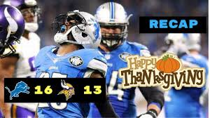detroit lions vs minnesota vikings nfl week 12 recap thanksgiving