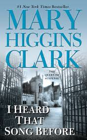 i heard that song before book by higgins clark official