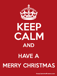 christmas posters keep calm and a merry christmas keep calm and posters