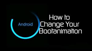 how to change boot animation on rooted android