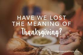 we lost the meaning of thanksgiving