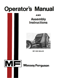 massey ferguson mf 560 baler operator u0027s manual and assembly instruct