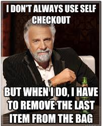 Self Checkout Meme - self checkout problems favado app