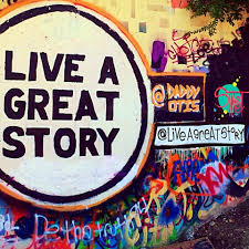 the story behind live a great story messages across austin live a great story street art