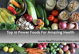 top 10 power foods for amazing health u2022 health guide reviews