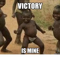 Victory Meme - victory is mine memes com memes com meme on me me